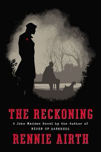 The Reckoning by Rennie Airth