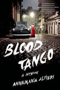 Blood Tango by Annamaria Alfieri