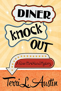 Diner Knock Out by Terri L. Austin