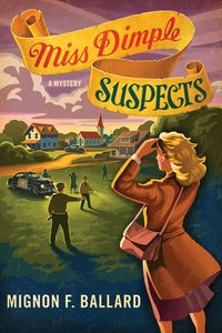 Miss Dimple Suspects by Mignon F. Ballard