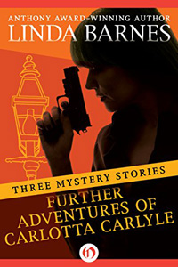 Further Adventures of Carlotta Carlyle by Linda Barnes