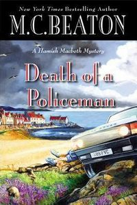 Death of a Policeman by M. C. Beaton