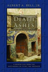 Death in the Ashes by Albert A. Bell, Jr.
