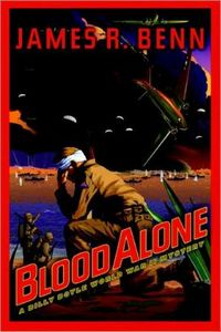Blood Alone by James R. Benn