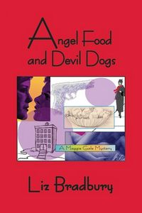 Angel Food and Devil Dogs by Liz Bradbury