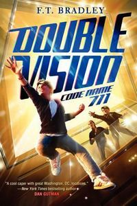 Double Vision: Code Name 711 by F. T. Bradley