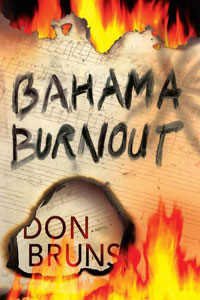 Bahama Burnout by Don Bruns