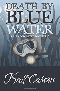 Death by Blue Water by Kait Carson