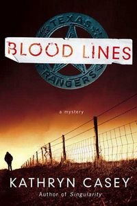 Blood Lines by Kathryn Casey
