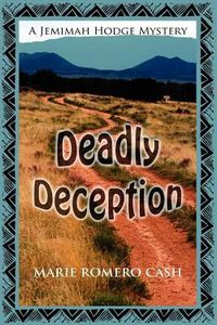 Deadly Deception by Marie Romero Cash