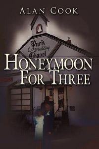 Honeymoon for Three by Alan Cook
