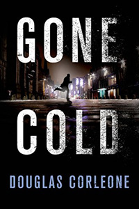 Gone Cold by Douglas Corleone