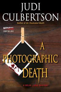 A Photographic Death by Judi Culbertson