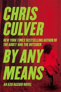 By Any Means by Chris Culver