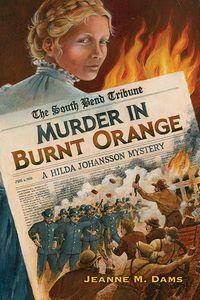 Murder in Burnt Orange by Jeanne M. Dams