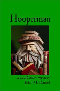 Hooperman by John M. Daniel