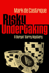 Risky Undertaking by Mark de Castrique
