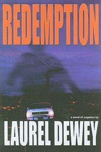 Redemption by Laurel Dewey