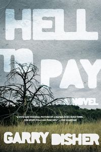 Hell To Pay by Garry Disher