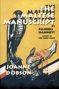 The Maltese Manuscript by Joanne Dobson