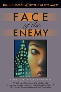 Face of the Enemy by Joanne Dobson and Beverle Graves Myers
