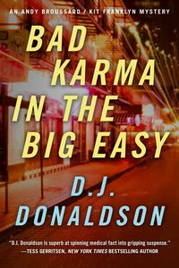 Bad Karma in the Big Easy by D. J. Donaldson