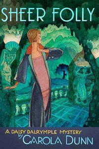 Sheer Folly by Carola Dunn