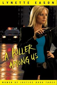 A Killer Among Us by Lynette Eason