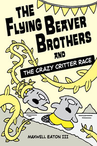 The Crazy Critter Race by Maxwell Eaton III