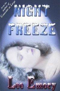 Night Freeze by Lee Emory