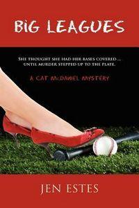 Big Leagues by Jen Estes
