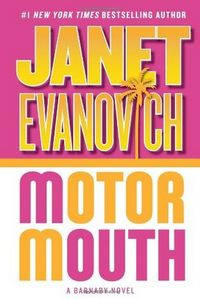 Motor Mouth by Janet Evanovich