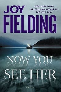 Now You See Her by Joy Fielding