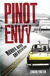 Pinot Envy by Edward Finstein