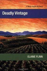 Deadly Vintage by Elaine Flinn