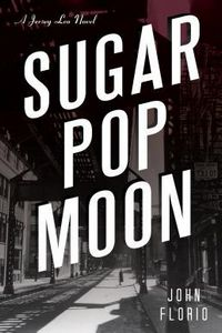 Sugar Pop Moon by John Florio