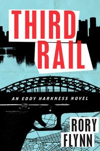 Third Rail by Rory Flynn