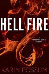 Hell Fire by Karin Fossum