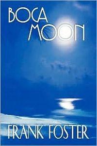 Boca Moon by Frank Foster