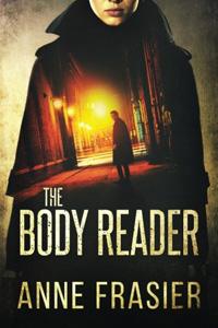The Body Reader by Anne Frasier