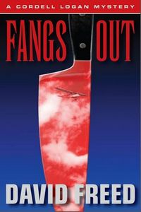 Fangs Out by David Freed