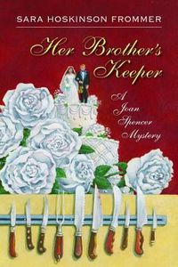 Her Brother's Keeper by Sara Hoskinson Frommer