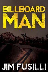 Billboard Man by Jim Fusilli