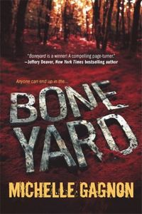 Boneyard by Michelle Gagnon