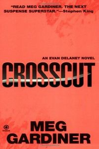 Crosscut by Meg Gardiner