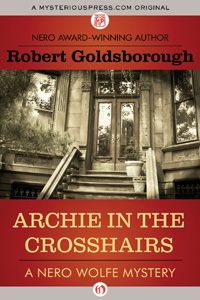 Archie in the Crosshairs by Robert Goldsborough