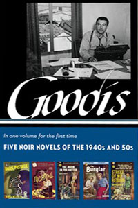 Five Noir Novels of the 1940s and 50s by David Goodis