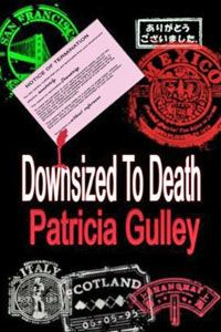 Downsized to Death by Patricia Gulley