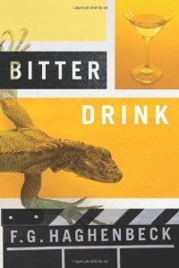 Bitter Drink by F. G. Haghenbeck