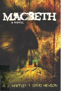 Macbeth by A. J. Hartley and David Hewson